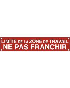 """BANDEROLE SIGNALISATION """"LIMITE ZONE DE TRAVAIL"""" 100x20cm"""
